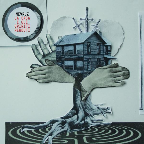 nevruz la casa e gli spiriti perduti